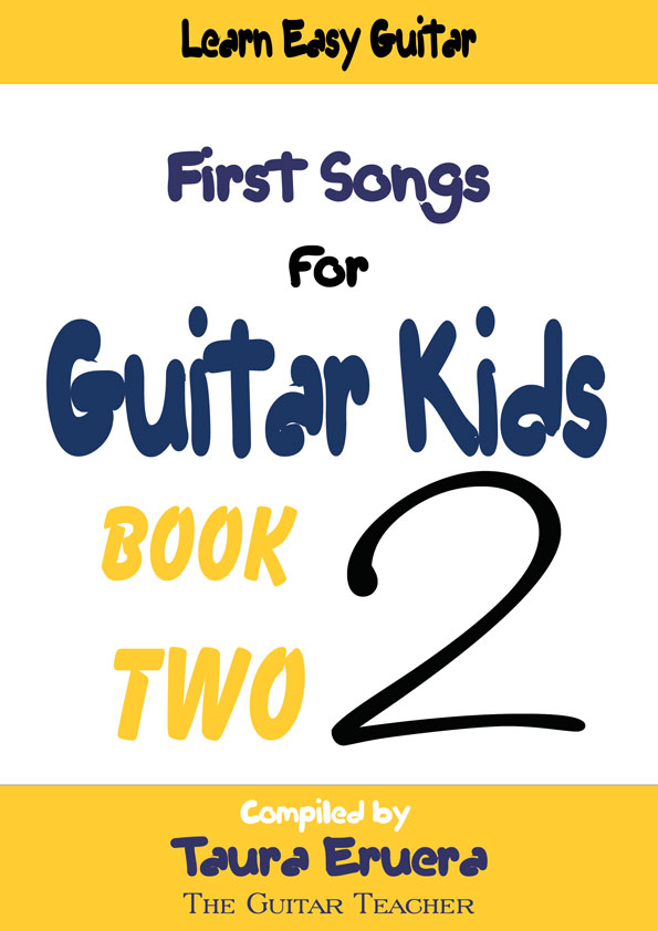 First Songs For Guitar Kids BookTwo